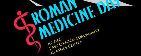 Roman Medicine Day at the East Oxford Community Classics Centre