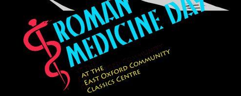 Roman Medicine Day at the East Oxford Community Classics Centre