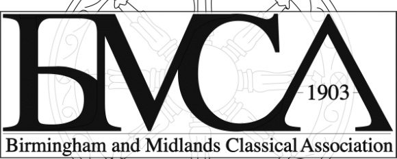 Birmingham and Midlands Classical Association Texts and Topics Conference – Saturday 10 March 2018