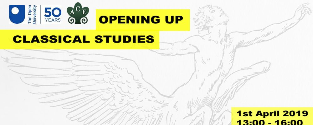Opening Up Classical Studies – OU and ACE Event for Schools