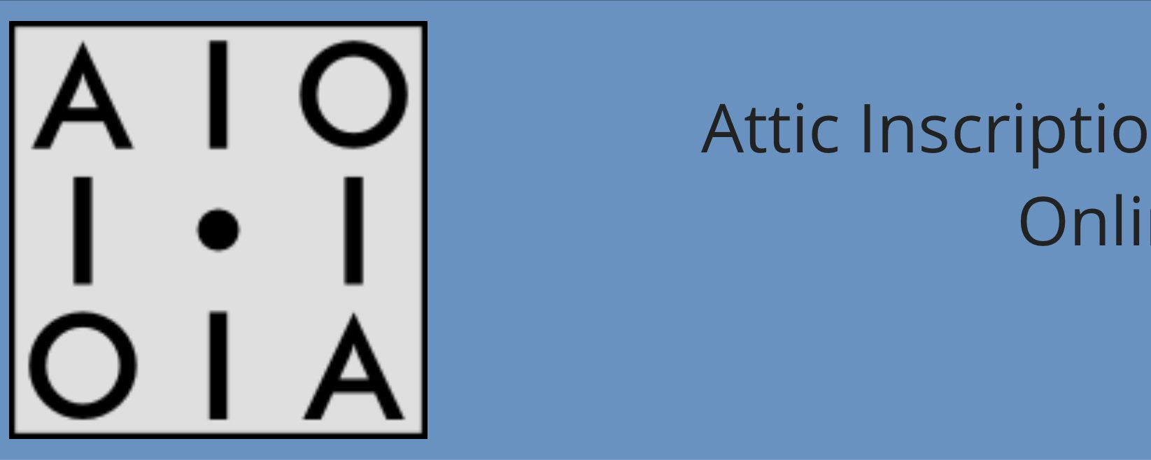 Attic Inscriptions Online: OA Resources to Support the Teaching of Classical Subjects